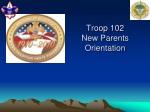 Troop 102 New Parents Orientation