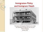 Immigration Policy  and Immigrant Heath