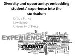 Diversity and opportunity: embedding students' experience into the curriculum