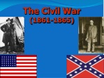 The Civil  War (1861-1865)