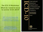 The ICD-10 Workshop: What do I need to know to survive 10-01-2014?