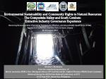 Environmental Sustainability and Community Rights to Natural Resources: The  Compostela  Valley and South  Cotabato Extr