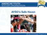 AYSO's Safe Haven Workshop Title