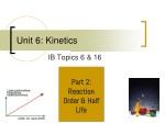 Unit 6: Kinetics