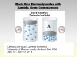 Black Hole  Thermodynamics with Lambda: Some Consequences