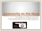 Community on the Move Blanchard C ommunity Coalition, A Turning Point Partnership