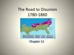 The Road to Disunion 1780-1860