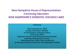 New Hampshire House of Representatives Continuing Education NEW HAMPSHIRE'S DOMESTIC VIOLENCE LAWS
