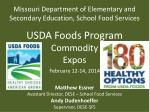 Missouri Department of Elementary and Secondary Education, School Food Services USDA Foods Program Commodity Expos Febr