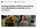 Learning Analytics Initiative and working in an International community ( Apereo Foundation)