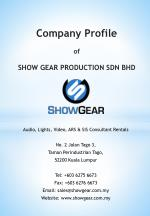 Company Profile of SHOW GEAR PRODUCTION SDN BHD