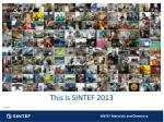 This is SINTEF 2013