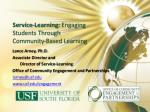 Service-Learning:  Engaging Students Through Community-Based Learning