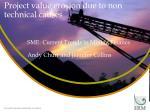Project value erosion due to non technical causes