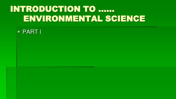 introduction to environmental science n.
