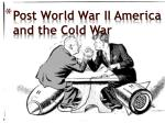 Post World War II America and the Cold War