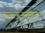 Prospects of Solar Thermal Power Plants Using Parabolic Trough Collectors: Iran's Design and Construction Experiences
