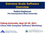 Extreme-Scale Software  Overview
