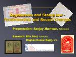 Registration and Stamp law -Fundamentals and Recent Changes