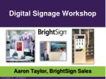 Digital Signage Workshop