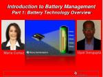 Introduction to Battery Management Part 1: Battery Technology Overview