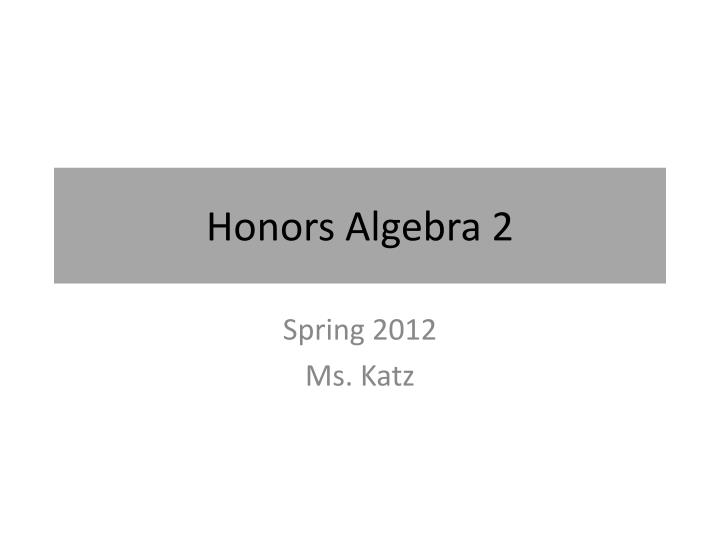 honors algebra 2 n.