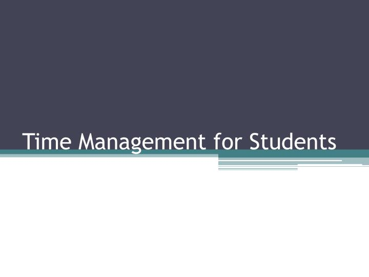 time management for students n.