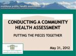 CONDUCTING A COMMUNITY HEALTH ASSESSMENT
