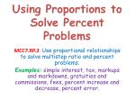 Using Proportions to Solve Percent Problems