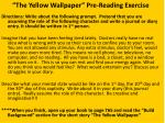 """The Yellow Wallpaper"" Pre-Reading Exercise"