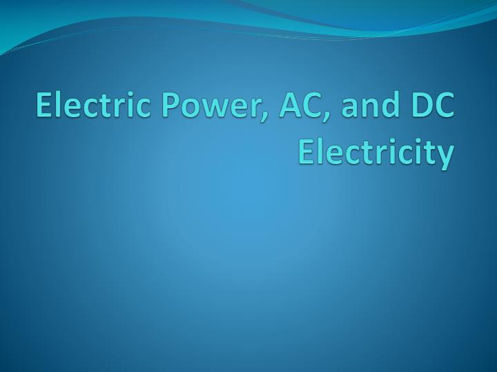 electric power ac and dc electricity n.