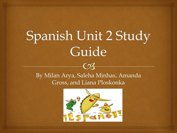 spanish unit 2 study guide n.