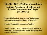 Teach- Out –  Pending Approval from Southern Association of Colleges and Schools Commission on Colleges (SACSCOC)