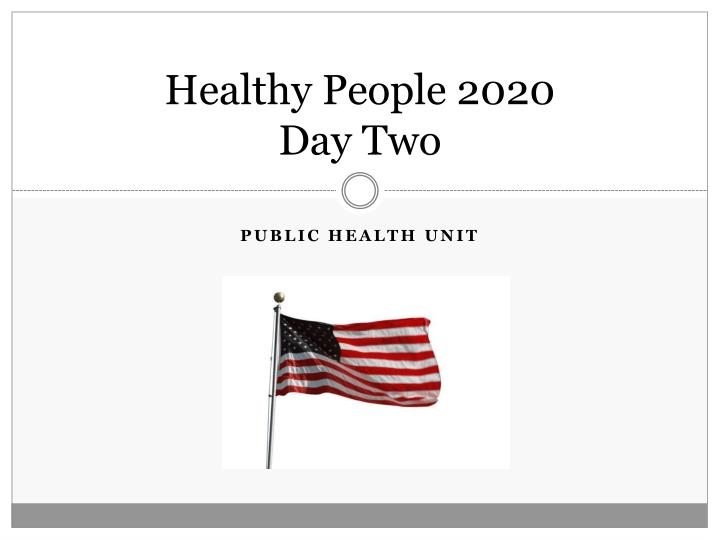 healthy people 2020 day two n.