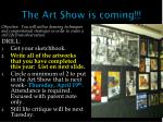 The Art Show is coming!!!