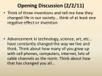 Opening  Discussion  ( 2/2/11)