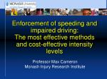 Enforcement of speeding and impaired driving: The most effective methods and cost-effective intensity levels