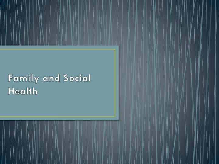 family and social health n.