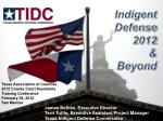 Indigent Defense 2012 & Beyond