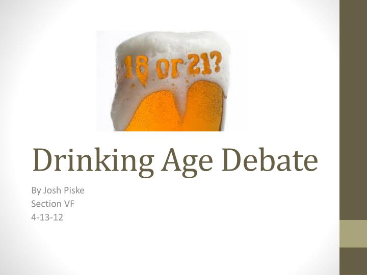 Presentation Id Ppt Age Powerpoint - 1559001 Debate Drinking