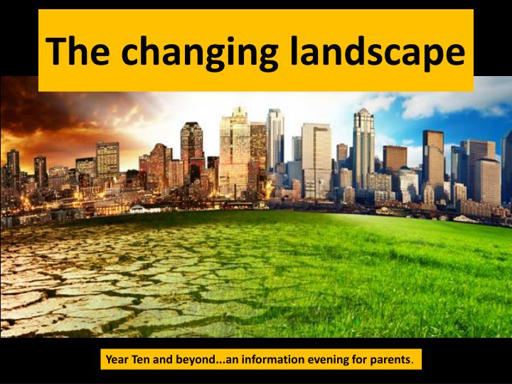 the changing landscape n.