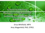 School Gardening:  Reasons and Rational for Growing Child‐Centered Gardens