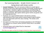 Our Learning Garden  - Grade 3-Unit 2 Lesson 1-4   Going Green with Green Lentils