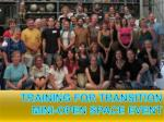Training for Transition Mini-Open Space Event