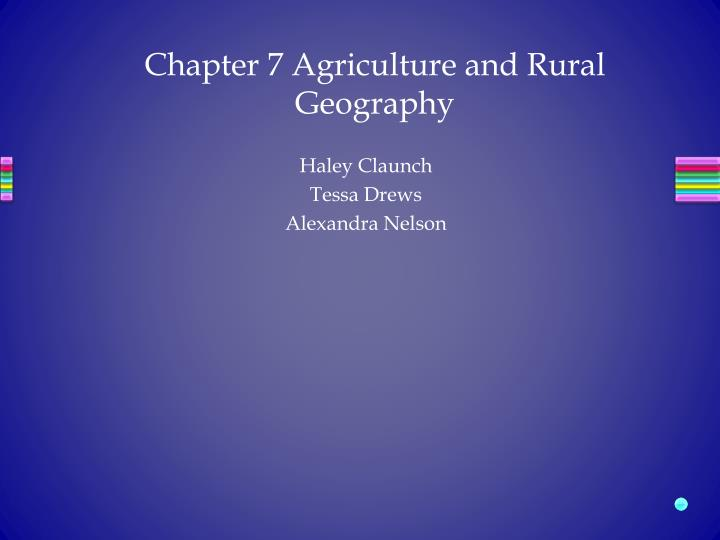 chapter 7 agriculture and rural geography n.