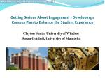 Getting Serious About Engagement - Developing a Campus Plan to Enhance the Student Experience
