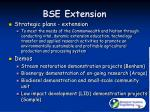 BSE Extension