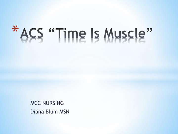 acs time is muscle n.