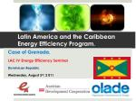 Latin America and the Caribbean Energy Efficiency Program.