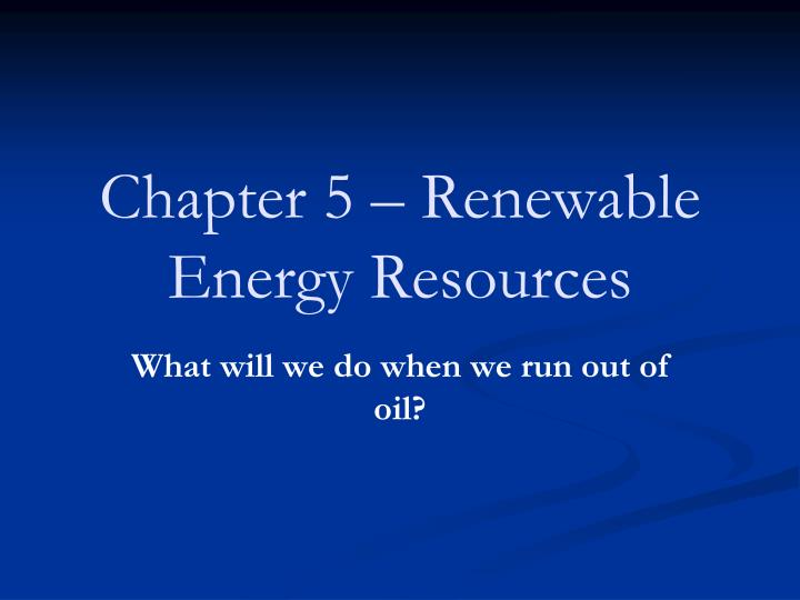 chapter 5 renewable energy resources n.